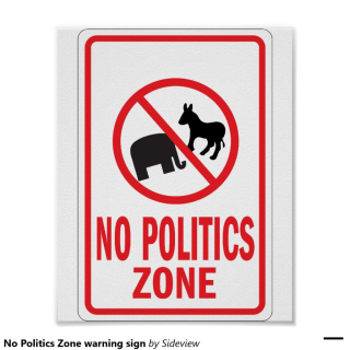 Funny-No-Politics-Zone-Sign-Image